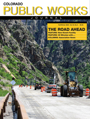 Issue 32, Fall-Winter 2020 Colorado Public Works Journal Magazine