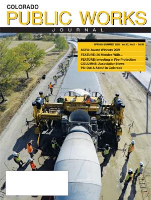 Issue 35, Spring-Summer 2021 Colorado Public Works Journal Magazine