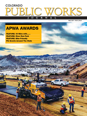Issue 13, Fall 2017 Colorado Public Works Journal Magazine
