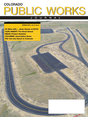 Issue 16, Spring 2018 Colorado Public Works Journal Magazine