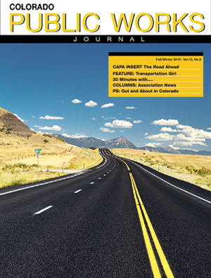Issue 26, Fall/Winter 2019 Colorado Public Works Journal Magazine