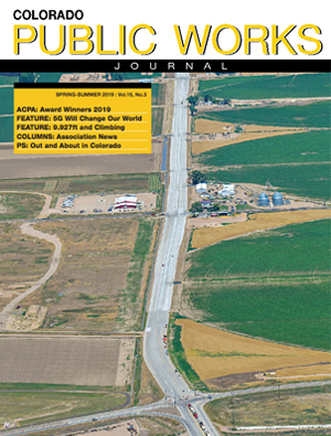 Issue 23, Spring-Summer 2019 Colorado Public Works Journal Magazine